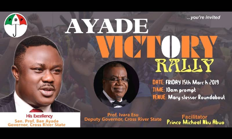 Ayade Victory Rally Holds Friday, March 15