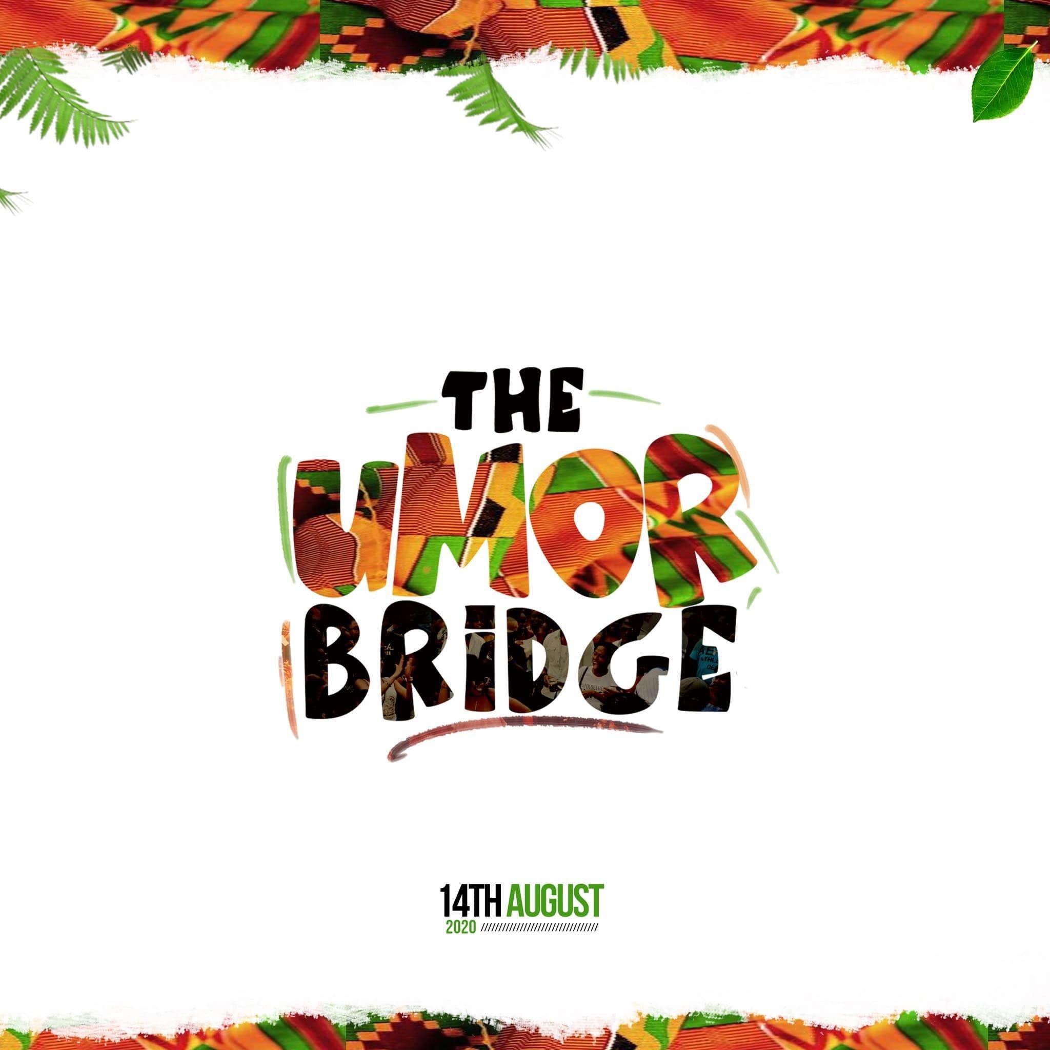 """""""The Umor Bridge"""" Debuts In Ugep, August 14!"""